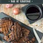 How to Grill Steak - recipe for gas or charcoal #grilling #grilled #steak #charcoal #gas #cookout