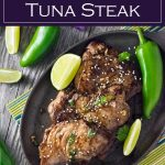 Marinated Tuna Steaks recipe #seafood #tuna #marinade #healthy