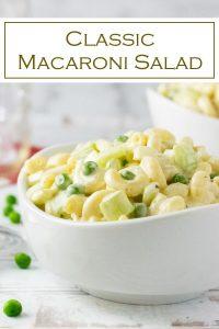 Classic Macaroni Salad recipe #pastasalad #sidedish #potluck #picnic #cookout