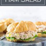 Ham Salad recipe #ham #party