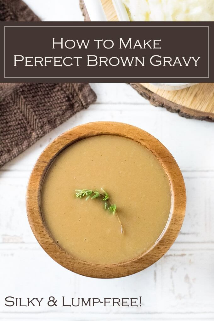 How to make perfect brown gravy. This recipe is rich, silky, and lump-free! #gravy #browngravy