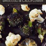 Roasted broccoli and cauliflower is an easy side dish. #vegetables #sidedish #healthy