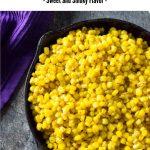Southern fried corn recipe #southern #side #sidedish #corn